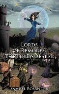 Lords of Remores: The Lords Bearer