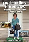 Landlord Chronicles : Investing in Low and Middle Income Rentals