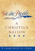 We the People : A Christian Nation