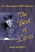 Best of Lives : Air Commodore Wilf Burnett