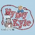 My Boy Kyle