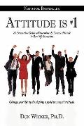 Attitude Is #1 : An Interactive Guide to Determine the Correct Attitude in Real-Life Situations