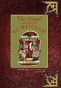 Gospel According to Scrooge : A Dickens of A Tale