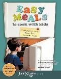 Easy Meals to Cook with Kids