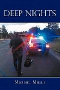 Deep Nights : A true tale of love, lust, crime, and corruption in the Mile High City