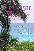 Spanish Wells Bahamas : The Island, the People, the Allure
