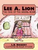 Lee A. Lion: The Case of the Missing Roar