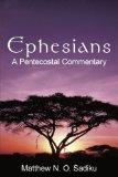 Ephesians: A Pentecostal Commentary