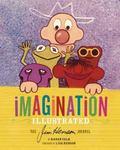 Imagination Illustrated : The Jim Henson Journal