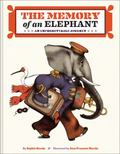 Memory of an Elephant : An Unforgettable Journey