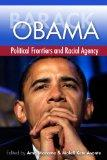 Barack Obama: Political Frontiers and Racial Agency