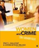 Women and Crime: The Essentials (Women in the Criminal Justice System)