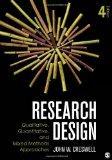 Qualitative, Quantitative, and Mixed Methods Approaches (Crewell, Research Design: Qualitati...