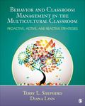 Behavior and Classroom Management in the Multicultural Classroom : Proactive, Active, and Re...