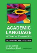 Academic Language in Diverse Classrooms : Definitions and Contexts
