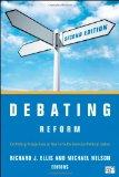Debating Reform: Conflicting Perspectives on How to Fix the American Political System, 2nd E...