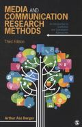 Media and Communication Research Methods : An Introduction to Qualitative and Quantitative A...