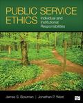Public Service Ethics; Individual and Institutional Responsibilites