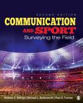 Communication and Sport : Surveying the Field