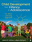 Child Development From Infancy to Adolescence: An Active Learning Approach
