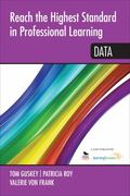 Reach the Highest Standard in Professional Learning: Data : Data