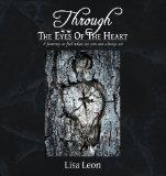 Through The Eyes Of The Heart: A journy to feel what we can not always see
