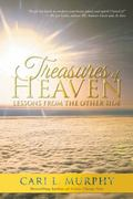 Treasures of Heaven: Lessons from the Other Side