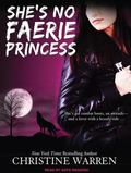 She's No Faerie Princess (The Others)