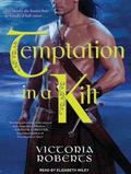 Temptation in a Kilt (Bad Boys of the Highlands)