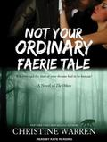 Not Your Ordinary Faerie Tale (The Others)
