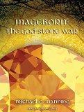 Mageborn: The God-Stone War