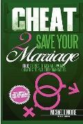 Cheat 2 Save Your Marriage : Pink and Green Version
