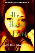 The Hunted of 2060 (Volume 1)