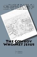 Cowboy Who Met Jesus