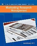 Marketing Research Management: A Step-By-Step Guide to Successfully Running Your Own Survey