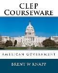 CLEP Courseware : American Government