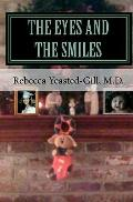 Eyes and the Smiles : Inspired by a True Story