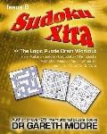Sudoku Xtra Issue 6 : The Logic Puzzle Brain Workout