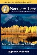 Northern Lore : A Field Guide to the Northern Mind, Body and Spirit