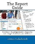 Report Guide : Project Management Reports for Sage Timberline Office