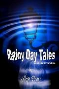 Rainy Day Tales : An anthology of short Stories