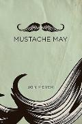 Mustache May