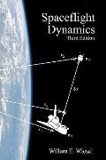 Spaceflight Dynamics : Third Edition