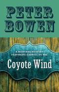 Coyote Wind : A Montana Mystery featuring Gabriel du Pr�