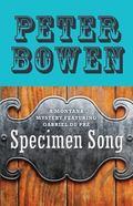 Specimen Song : A Montana Mystery Featuring Gabriel du PR