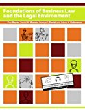 Foundations of Business Law and the Legal Environment