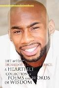 Life Medstrade;, Breakfast and Orange Juice : A Heartfelt Collection of Poems and Words of W...