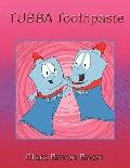 Tubba Toothpaste