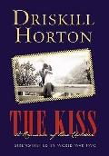 Kiss: A Romance of Two Children : Strengthened by World War Two