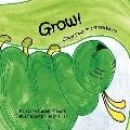 Grow! : Upside down in a Green World